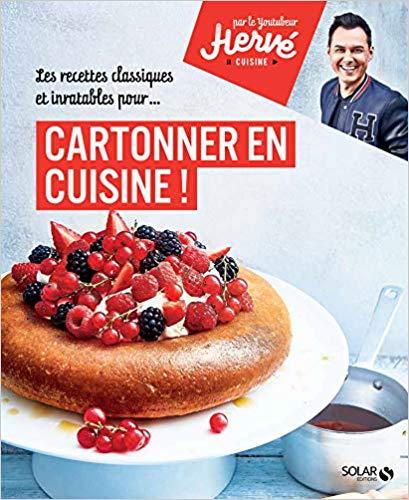 Cartonner en cuisine Herve Cuisine livre